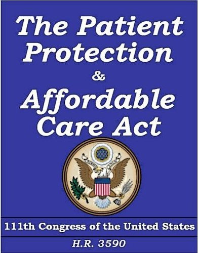 The Patient Protection and Affordable Care Act PPAC